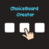 ChoiceBoard-Creator